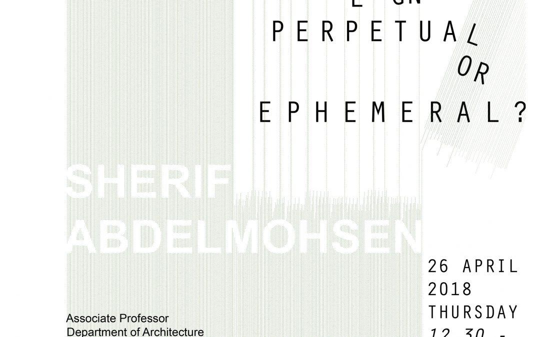 Söyleşi: Sherif Abdelmohsen – COMPUTATIONAL DESIGN: Perpetual or Ephemeral?